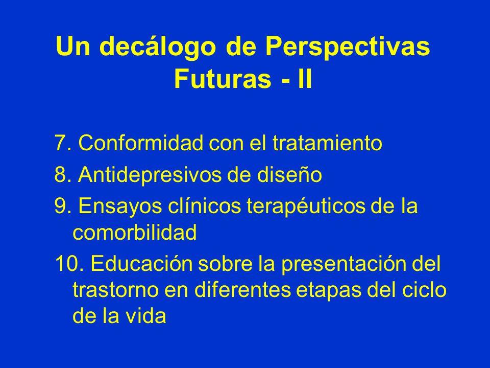 Un decálogo de Perspectivas Futuras - II