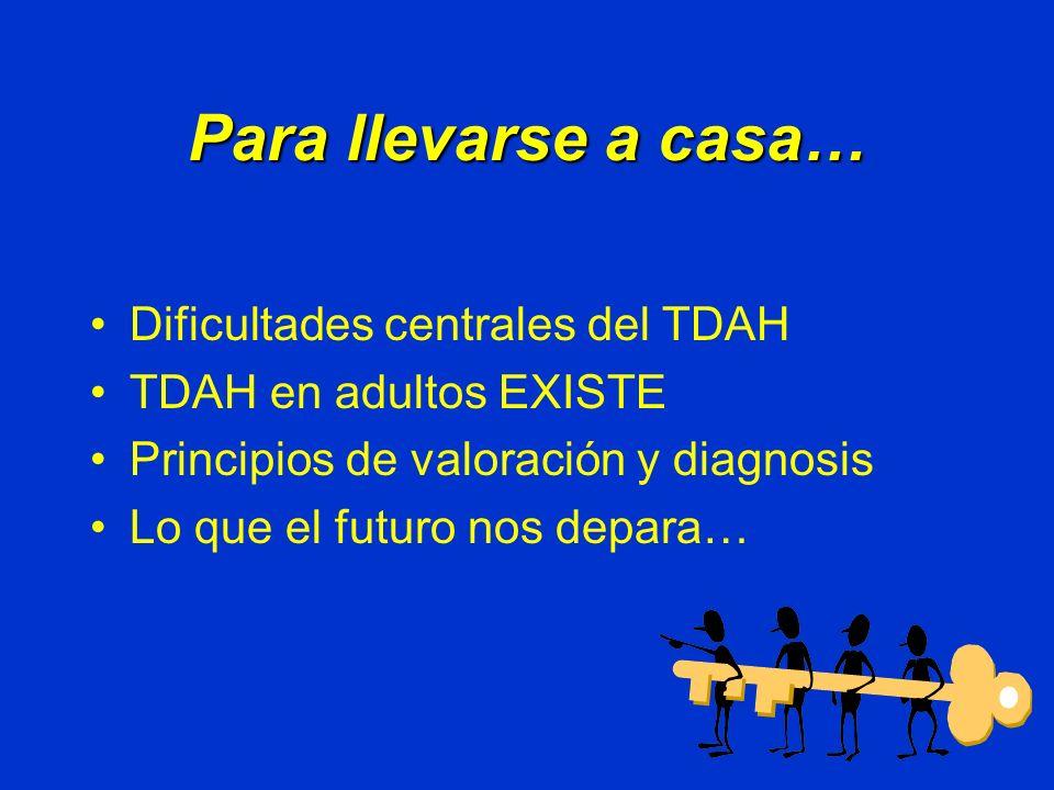 Para llevarse a casa… Dificultades centrales del TDAH