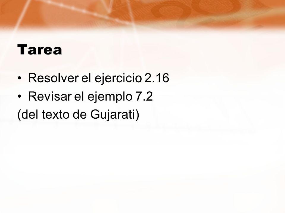 Tarea Resolver el ejercicio 2.16 Revisar el ejemplo 7.2