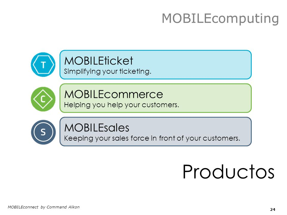 C Productos MOBILEcomputing MOBILEticket MOBILEcommerce MOBILEsales