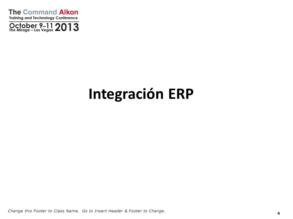 Integración ERP Change this Footer to Class Name. Go to Insert Header & Footer to Change.