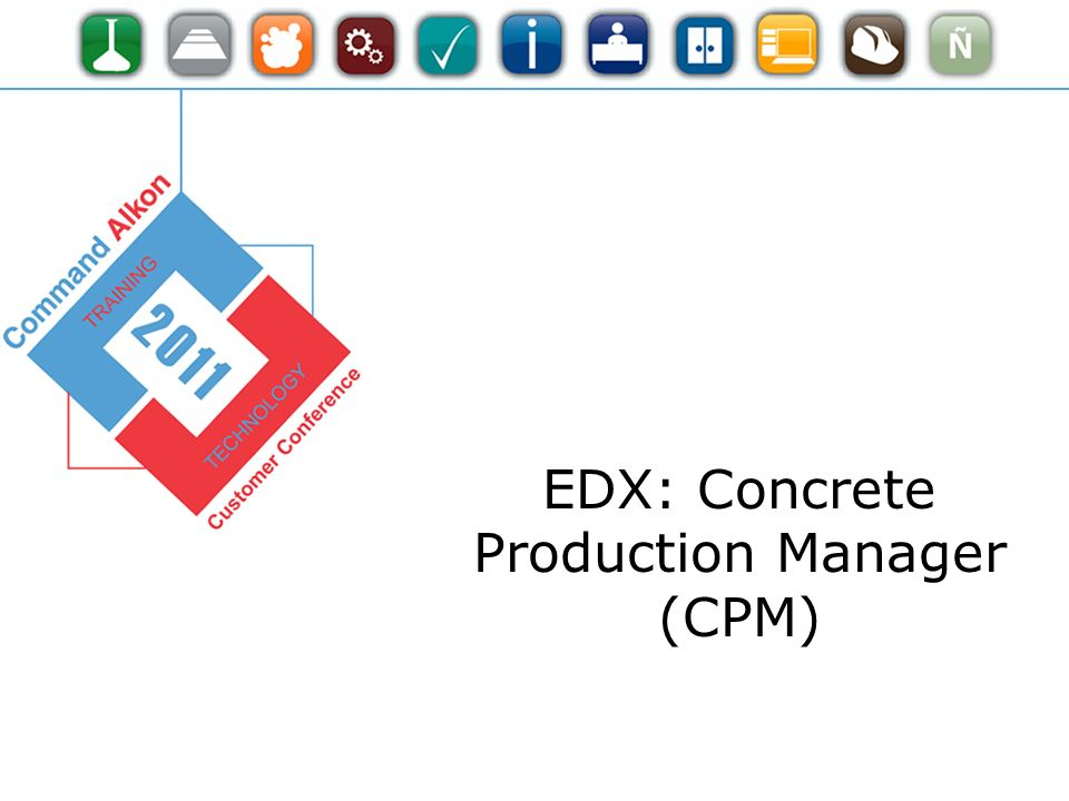 EDX: Concrete Production Manager (CPM)