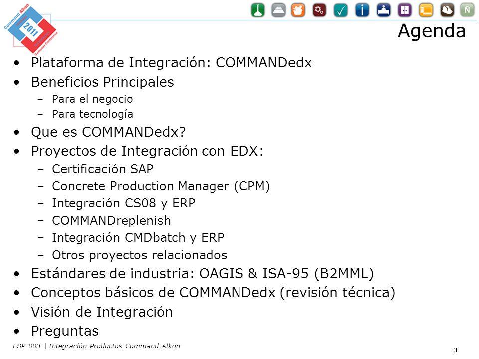 Agenda Plataforma de Integración: COMMANDedx Beneficios Principales