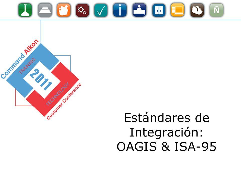 Estándares de Integración: OAGIS & ISA-95