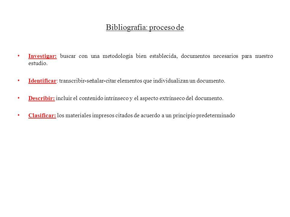 Bibliografía: proceso de