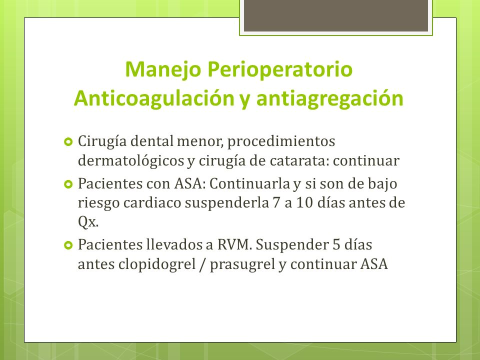 Manejo Perioperatorio Anticoagulación y antiagregación
