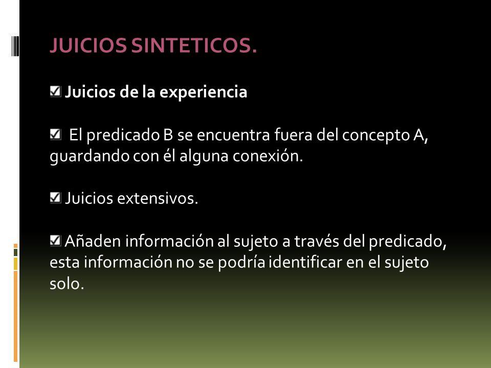 JUICIOS SINTETICOS. Juicios de la experiencia