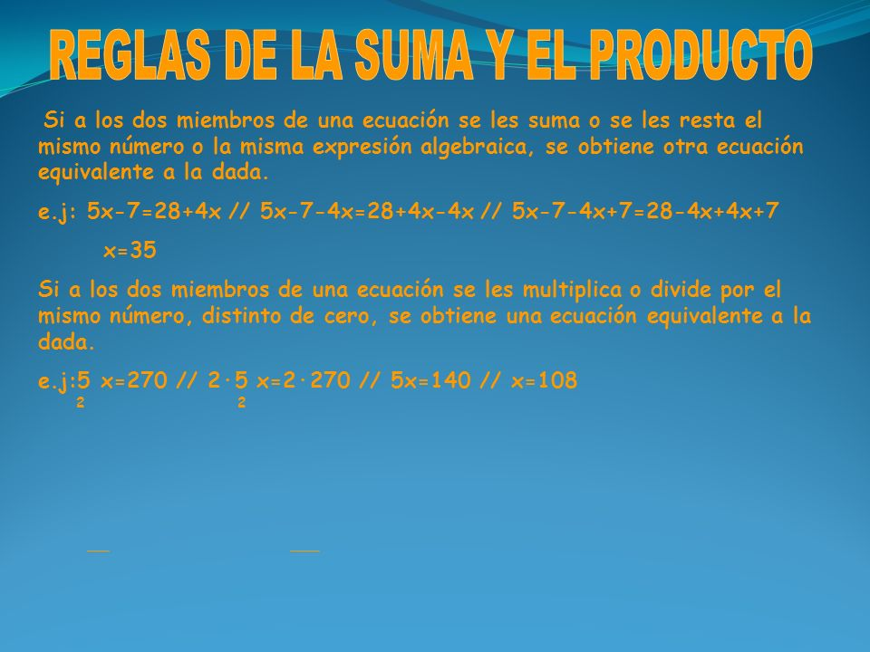 REGLAS DE LA SUMA Y EL PRODUCTO