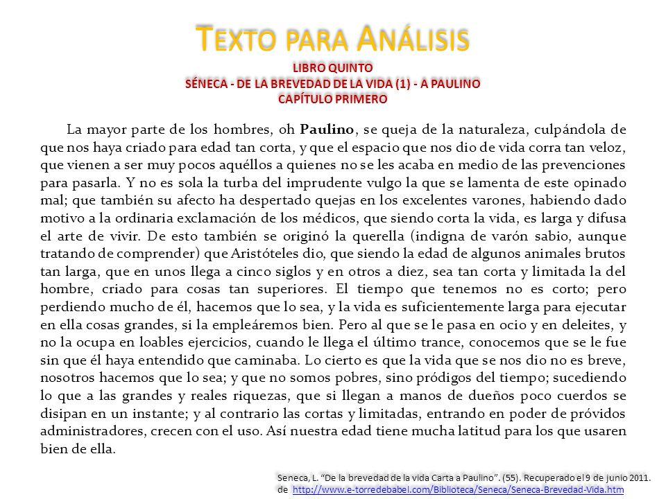 Texto para Análisis LIBRO QUINTO SÉNECA - DE LA BREVEDAD DE LA VIDA (1) - A PAULINO CAPÍTULO PRIMERO
