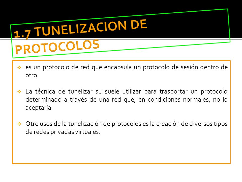 1.7 TUNELIZACION DE PROTOCOLOS