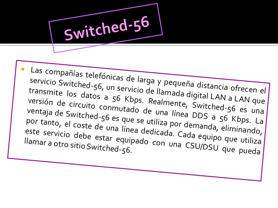 Switched-56