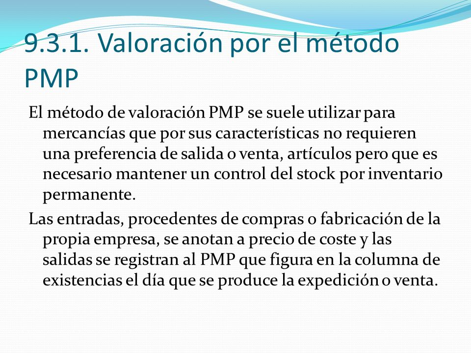 9.3.1. Valoración por el método PMP