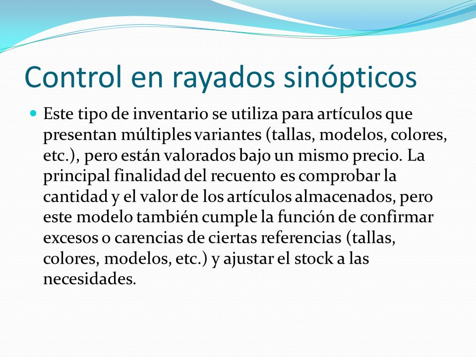 Control en rayados sinópticos