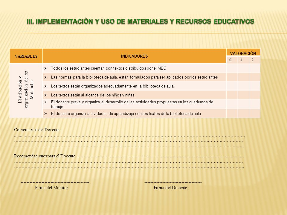 III. IMPLEMENTACIÒN Y USO DE MATERIALES Y RECURSOS EDUCATIVOS