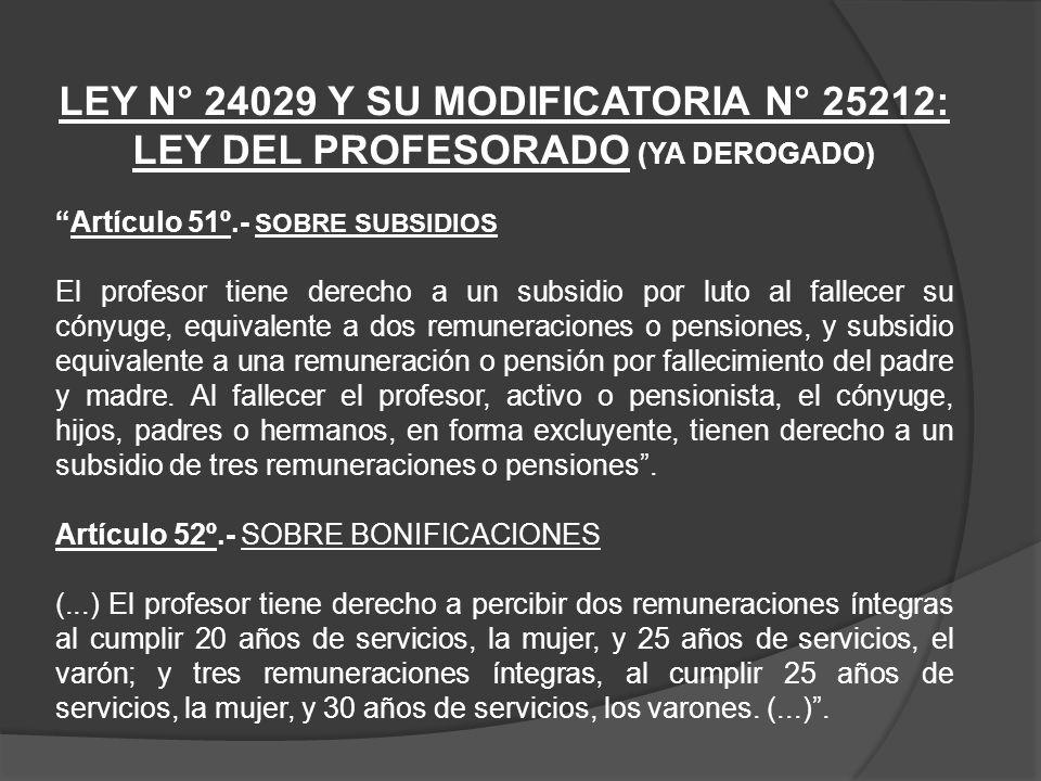 LEY N° 24029 Y SU MODIFICATORIA N° 25212: LEY DEL PROFESORADO (YA DEROGADO)