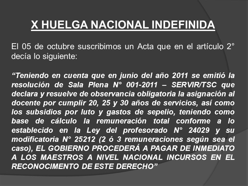 X HUELGA NACIONAL INDEFINIDA