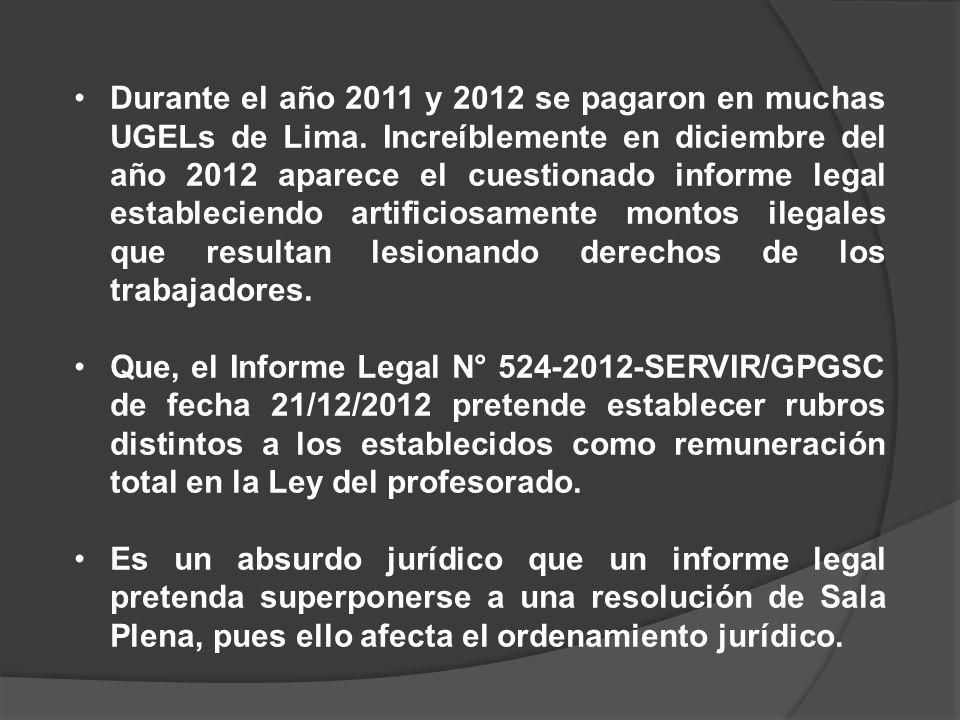 Durante el año 2011 y 2012 se pagaron en muchas UGELs de Lima