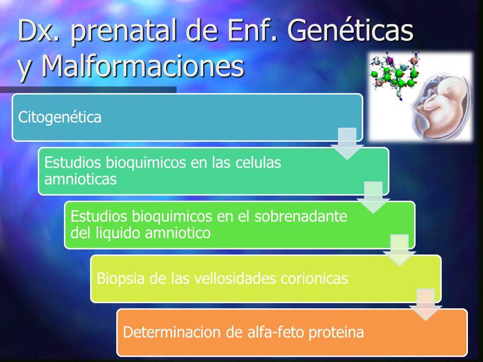 Dx. prenatal de Enf. Genéticas y Malformaciones
