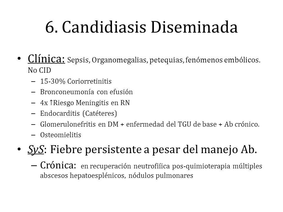 6. Candidiasis Diseminada