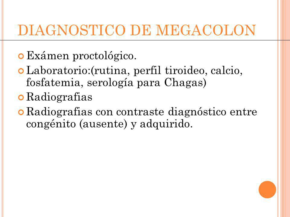 DIAGNOSTICO DE MEGACOLON