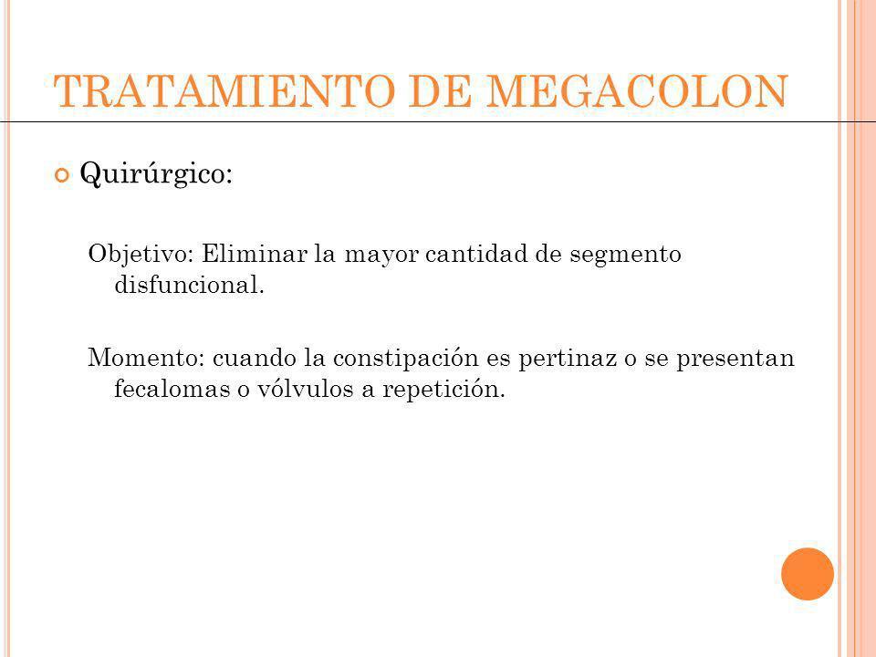 TRATAMIENTO DE MEGACOLON