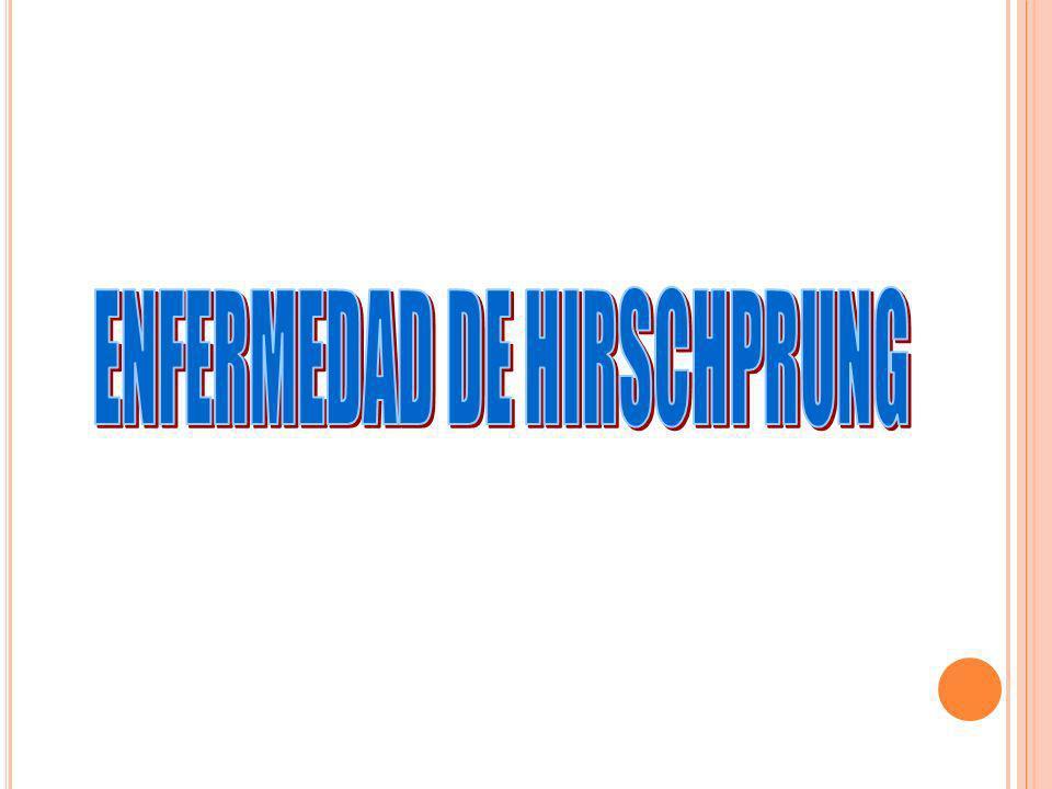 ENFERMEDAD DE HIRSCHPRUNG