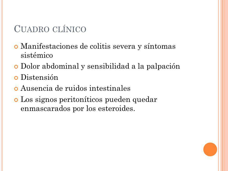 Cuadro clínico Manifestaciones de colitis severa y síntomas sistémico
