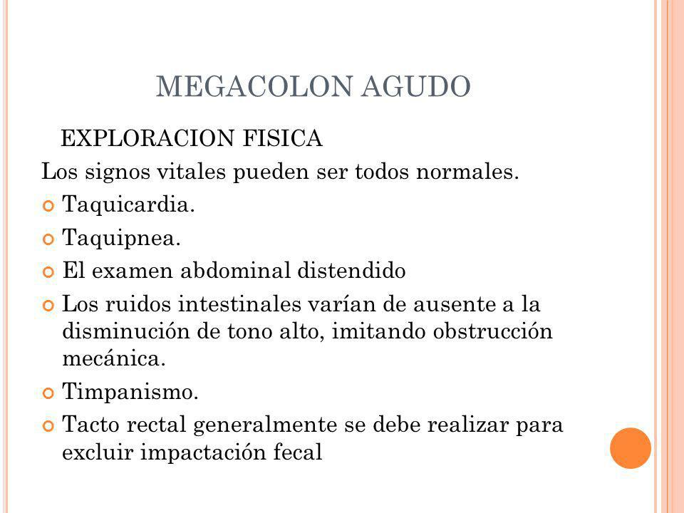 MEGACOLON AGUDO EXPLORACION FISICA