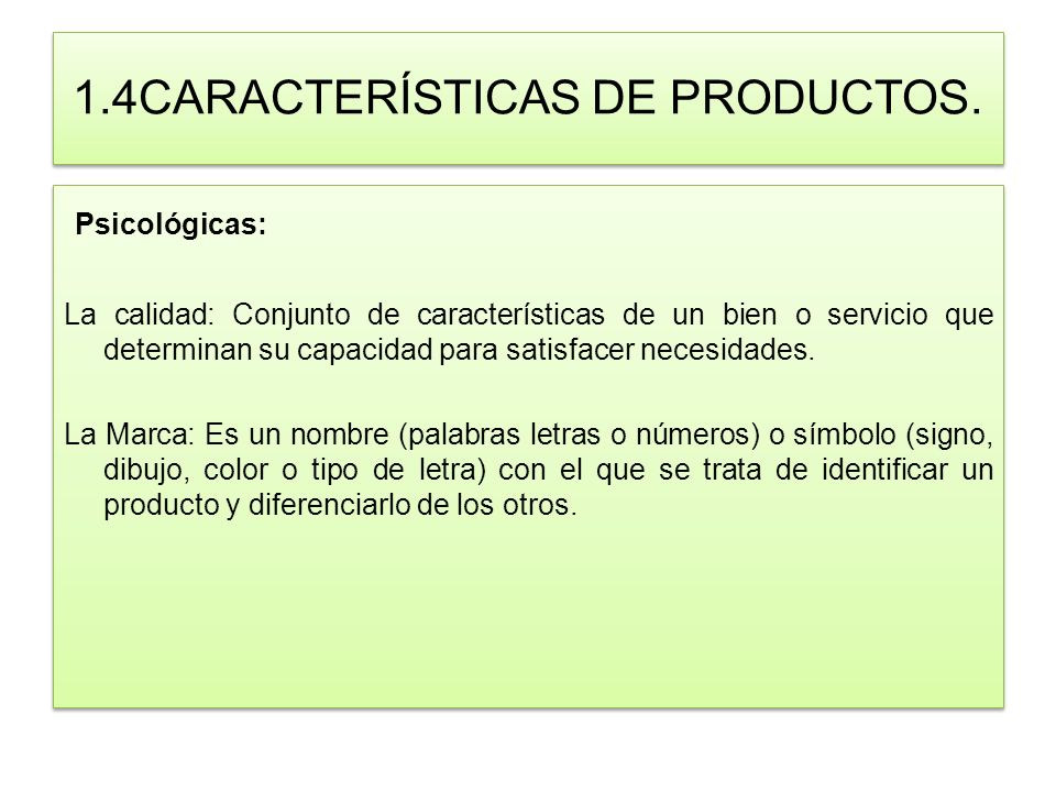 1.4CARACTERÍSTICAS DE PRODUCTOS.