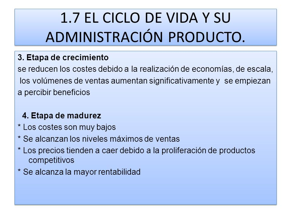 1.7 EL CICLO DE VIDA Y SU ADMINISTRACIÓN PRODUCTO.