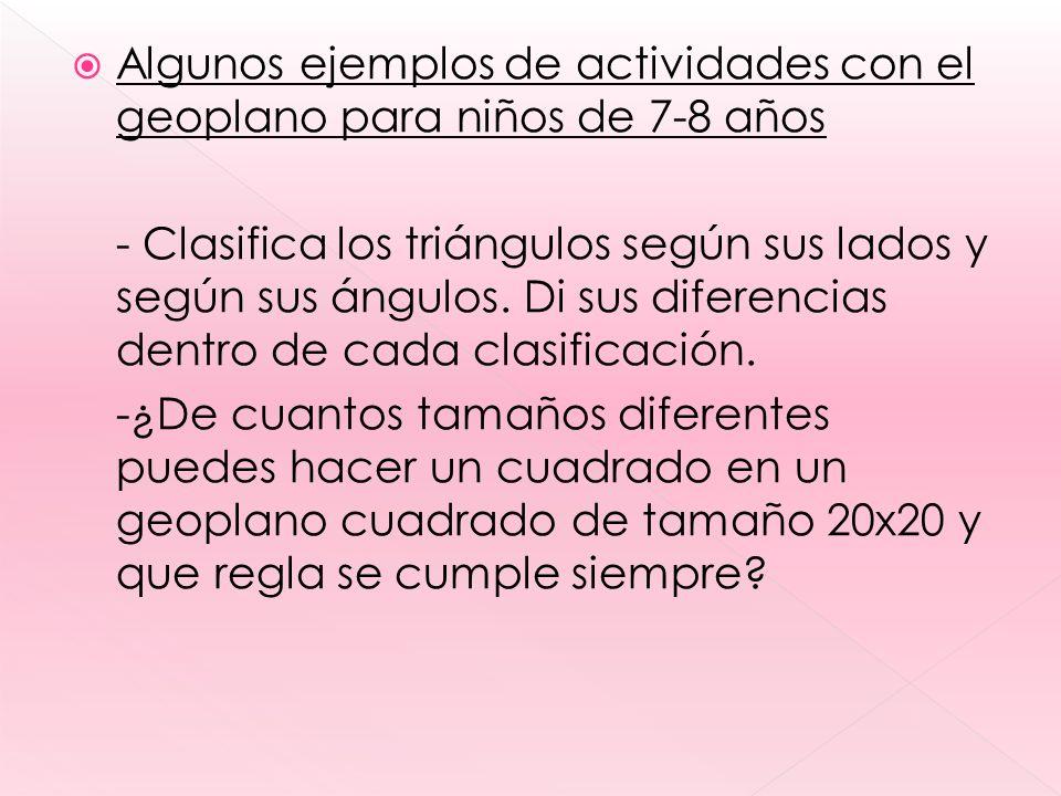 Algunos ejemplos de actividades con el geoplano para niños de 7-8 años