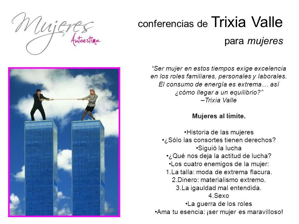 conferencias de Trixia Valle para mujeres