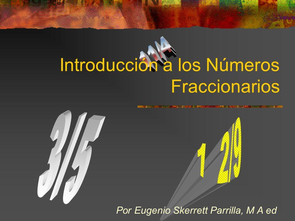 Introducción a los Números Fraccionarios