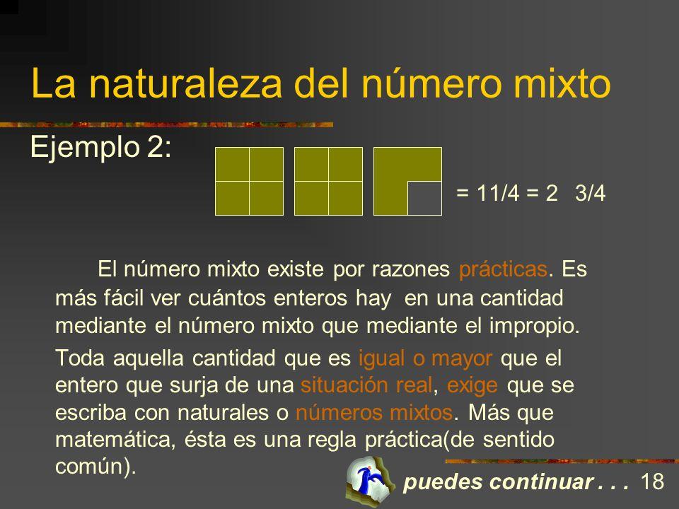 La naturaleza del número mixto