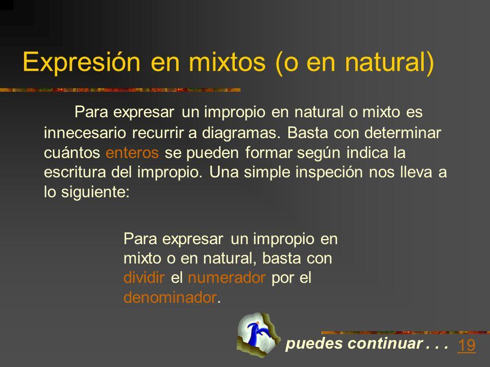 Expresión en mixtos (o en natural)