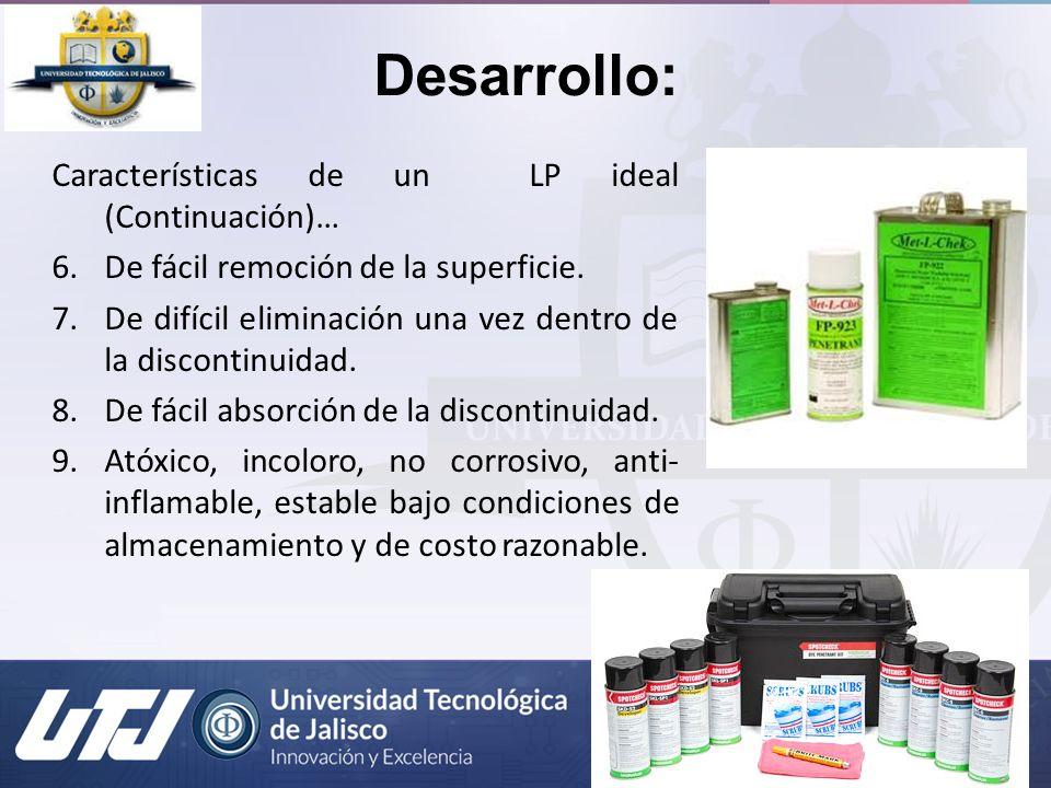 Desarrollo: Características de un LP ideal (Continuación)…