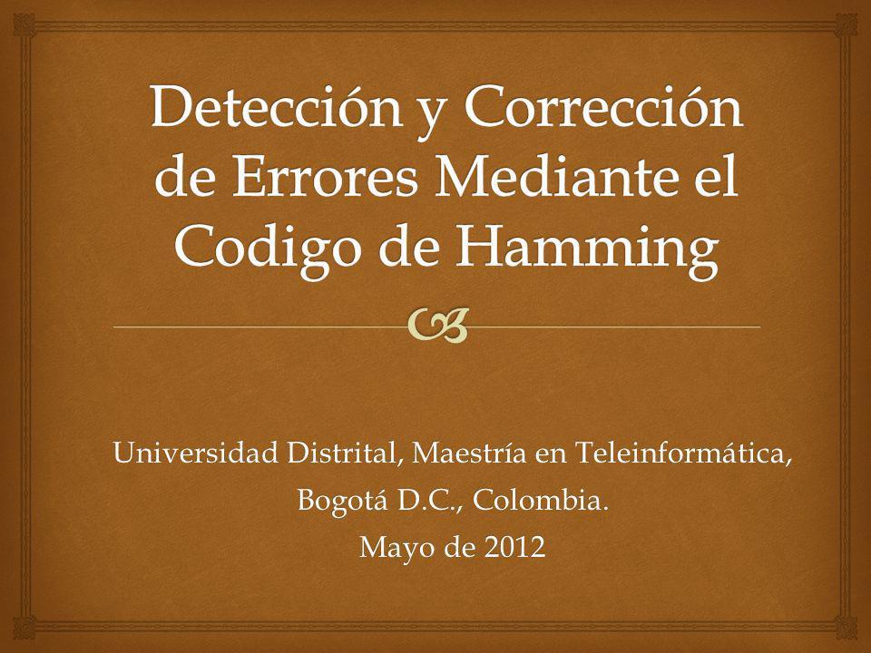 Detección y Corrección de Errores Mediante el Codigo de Hamming