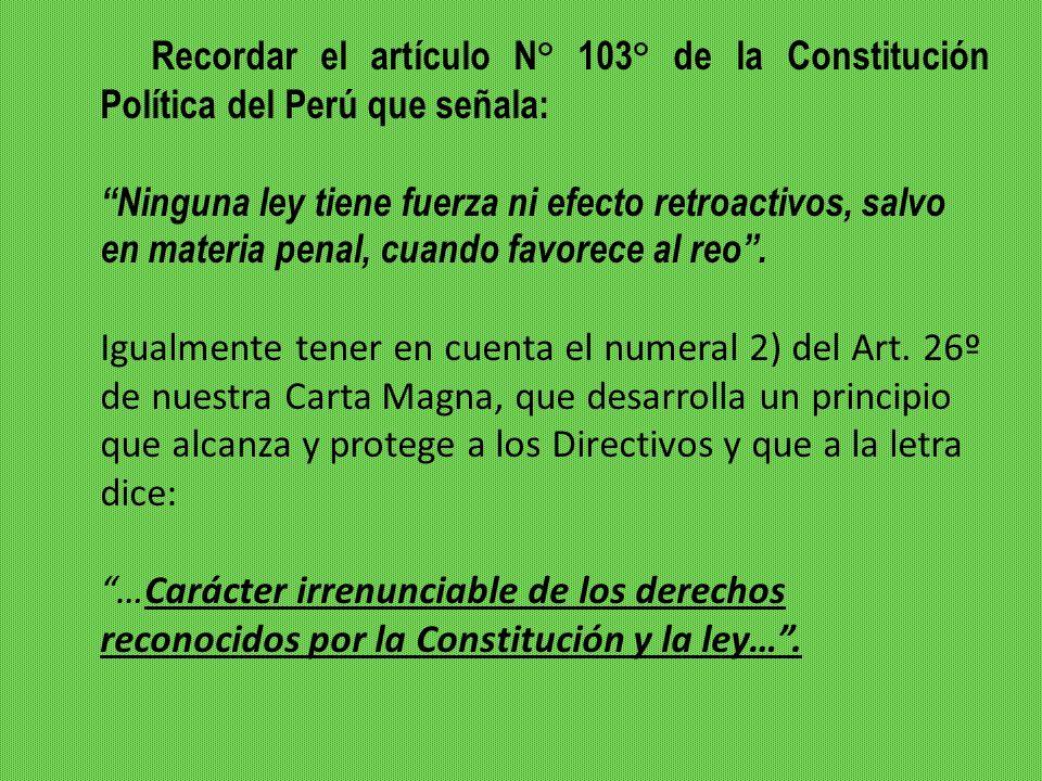 Recordar el artículo N° 103° de la Constitución Política del Perú que señala:
