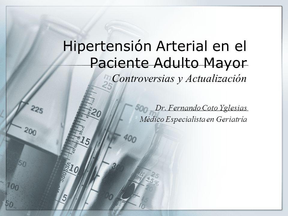Hipertensión Arterial en el Paciente Adulto Mayor