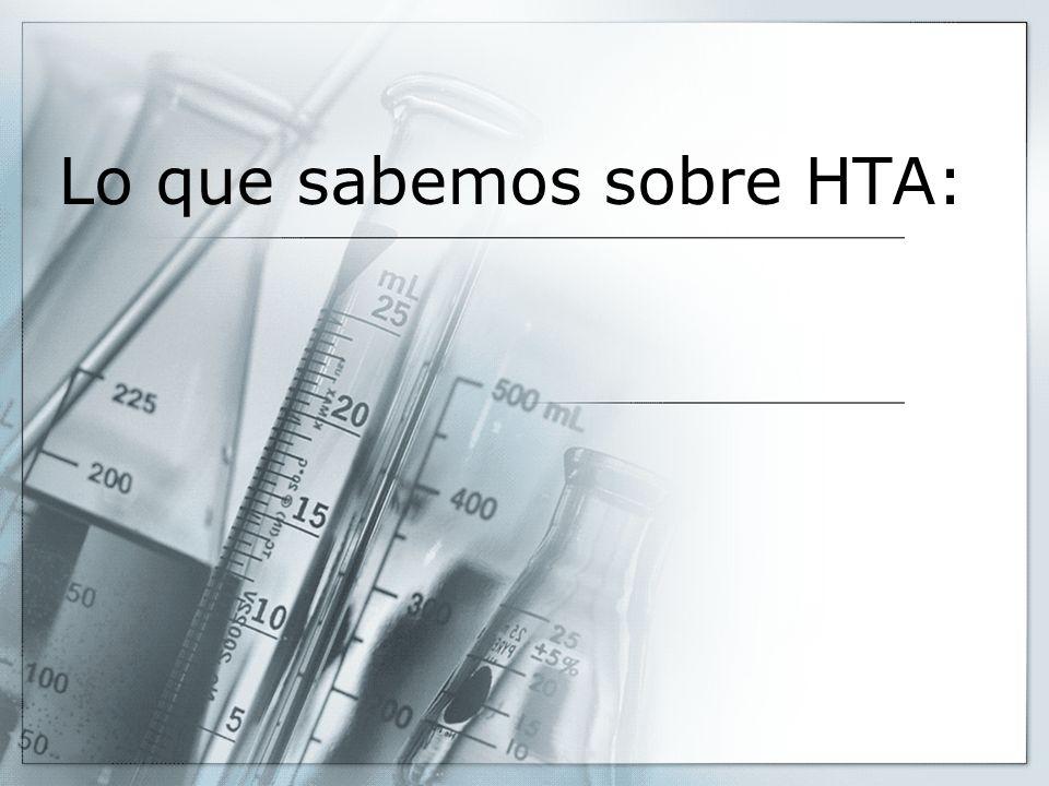 Lo que sabemos sobre HTA: