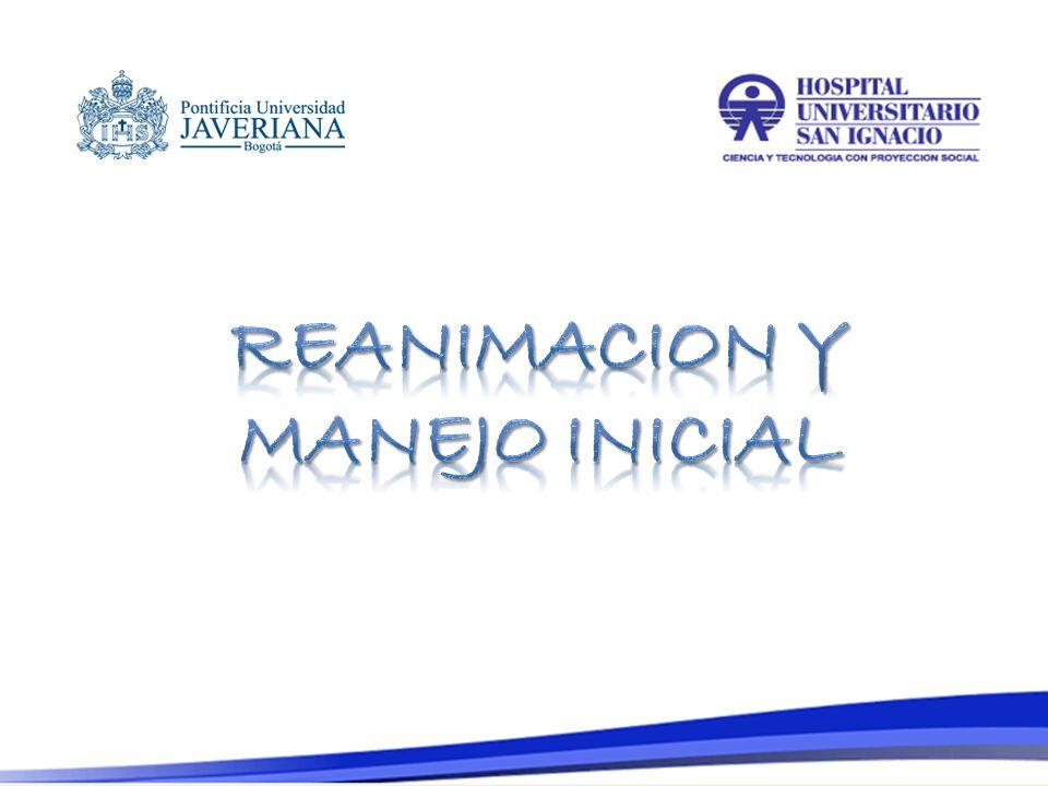 REANIMACION Y MANEJO INICIAL
