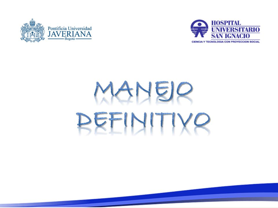 MANEJO DEFINITIVO