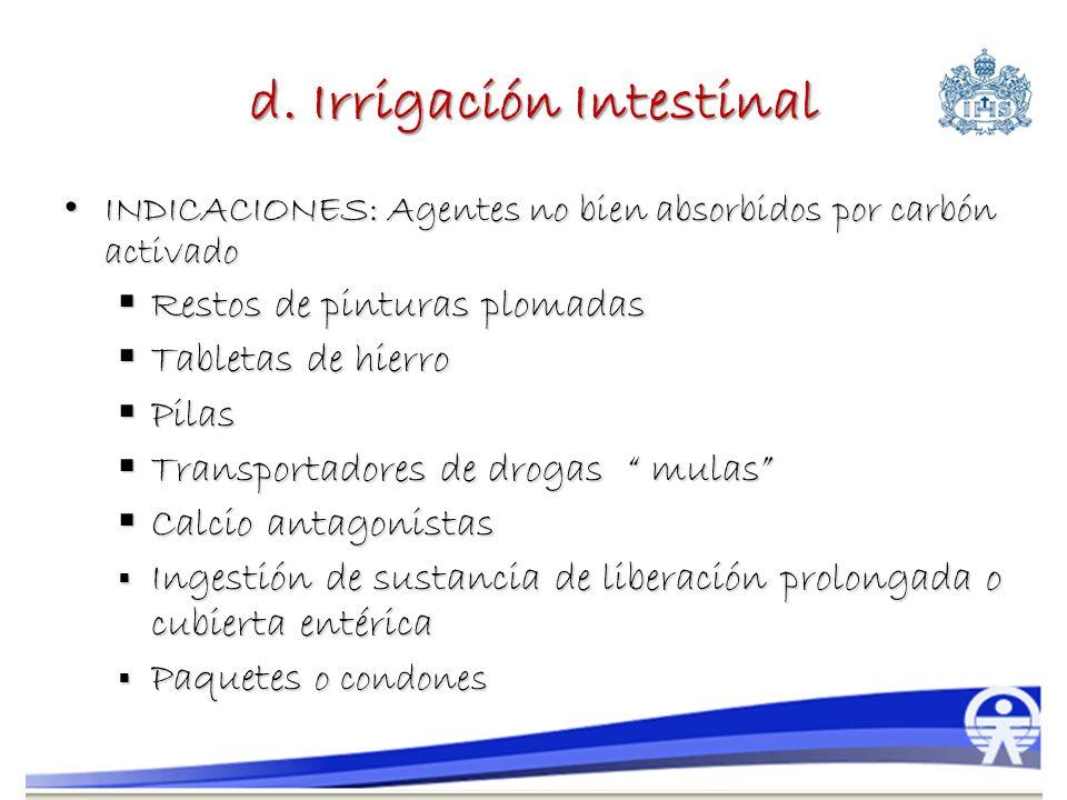d. Irrigación Intestinal