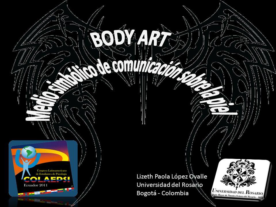 BODY ART Medio simbólico de comunicación sobre la piel