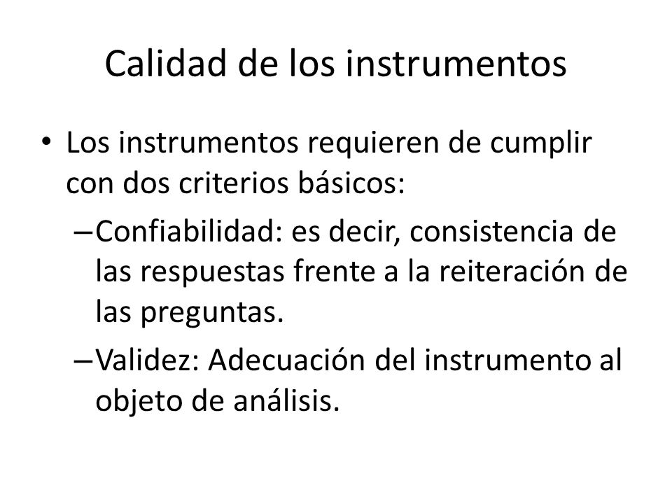 Calidad de los instrumentos