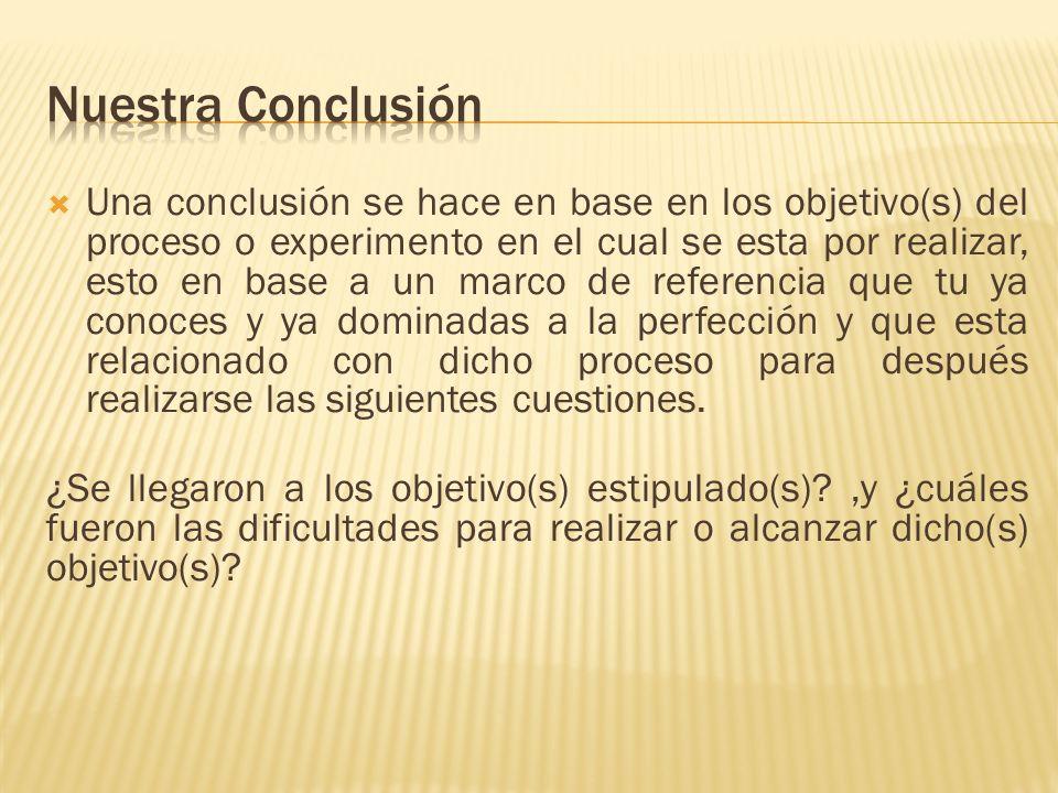 Nuestra Conclusión