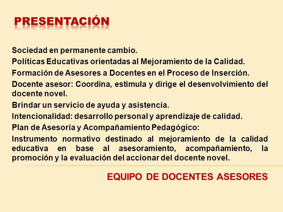 PRESENTACIÓN EQUIPO DE DOCENTES ASESORES