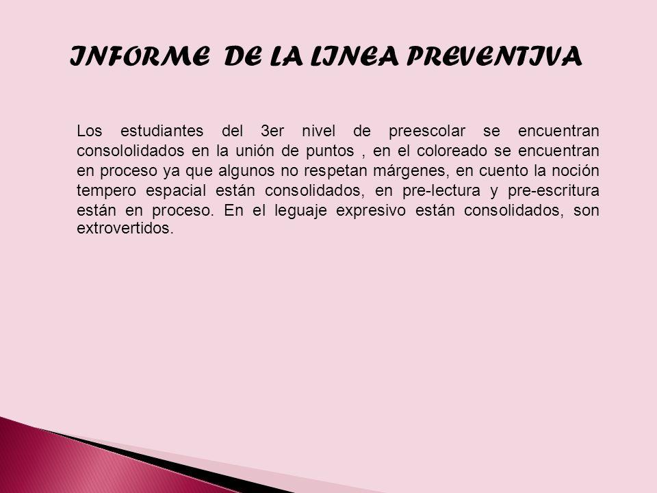 INFORME DE LA LINEA PREVENTIVA