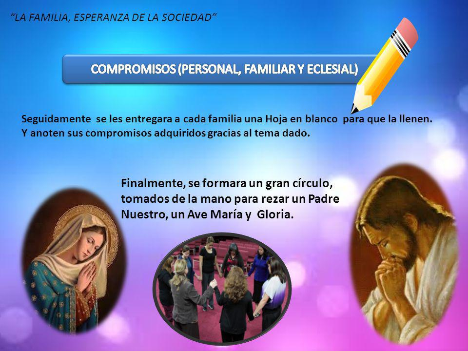 COMPROMISOS (PERSONAL, FAMILIAR Y ECLESIAL)