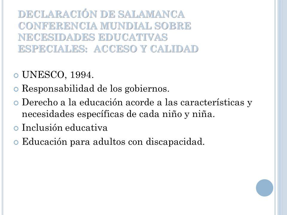 DECLARACIÓN DE SALAMANCA CONFERENCIA MUNDIAL SOBRE NECESIDADES EDUCATIVAS ESPECIALES: ACCESO Y CALIDAD